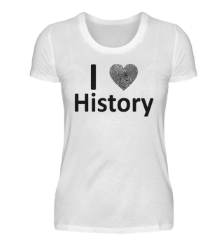 I love history - Lady Shirt