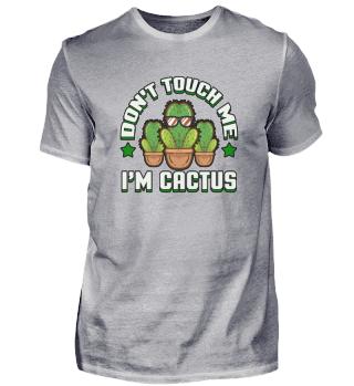 Nie dotykaj mnie, jestem kaktusem.