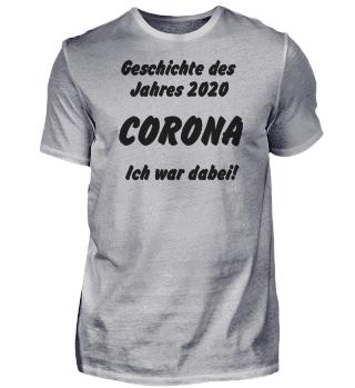 Corona Geschichte -Shirt