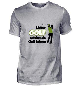 Lieber Golf spielen als Golf fahren
