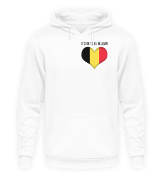 IT'S OK TO BE BELGIAN | black1 #itsok