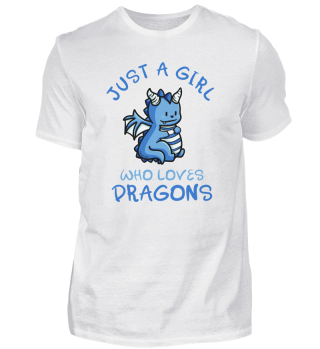Just A Girl Who Loves Dragons