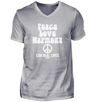 Peace Love Harmony Can Heal Lives