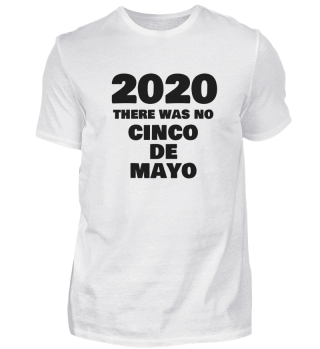 2020 there was no cinco de mayo
