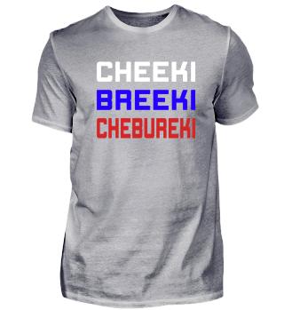 CHEEKI BREEKI CHEBUREKI - Funny Russian