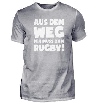 Geschenk Rugbyspieler: Muss zum Rugby!