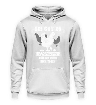Huhn Landwirt · Sei gut zu Hühnern