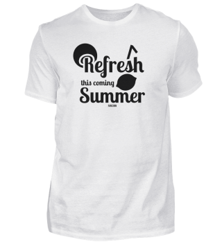 Refresh This Coming Summer