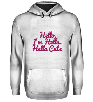Hello, I'm Hella Cute