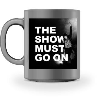 WE ROCK Queen - Tasse SHOW