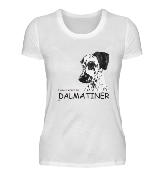 Home is where my Dalmatiner is - Damen