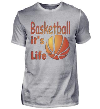 Basketball, it's life