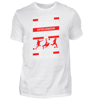 Fussball Fussballspieler Altenpfleger
