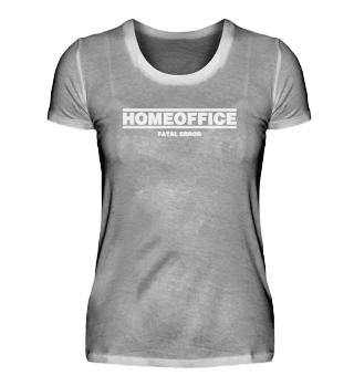 ☛ HOMEOFFiCE #1.7W - FATAL ERROR