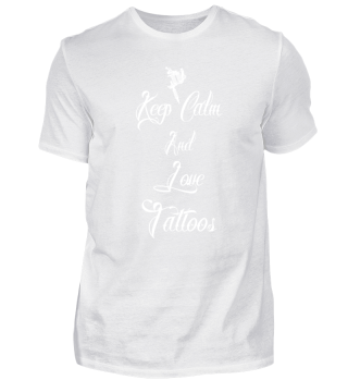 keep calm love tattoos Weiß