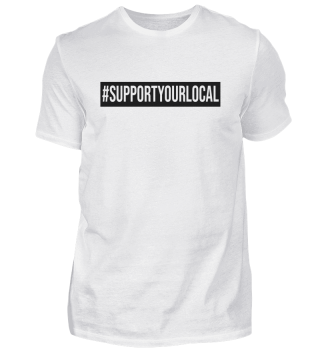 SUPPORT YOUR LOCAL Print black