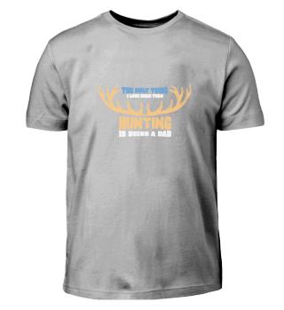 Hunting Deeres TShirt I Dad Hunter Gift