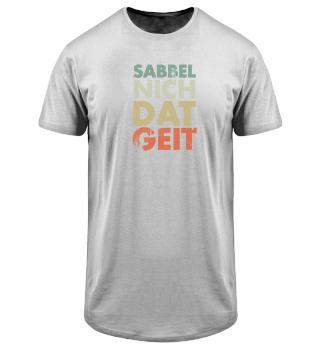 Sabble Nich Dat Geit North Gift