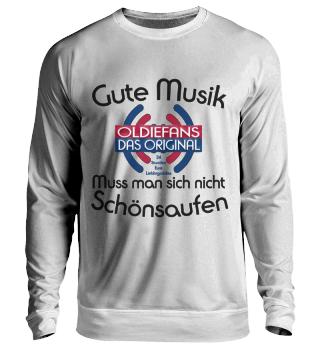 Oldiefans - Musik schön saufen Sweat