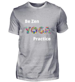 Be zen YOGA Practice