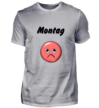 Stimmungs-Shirt für Montag, hell
