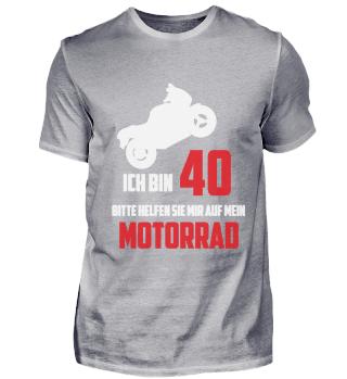 40 Geburtstag T-Shirt Biker Motorrad