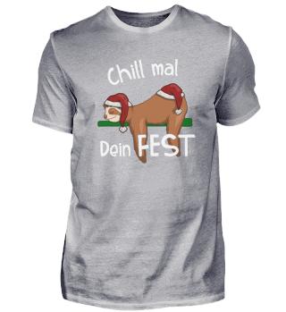 Chill Mal Dein Fest Weihnachts Faultier