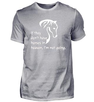 Kein Himmel ohne Pferde! White