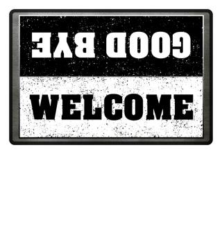 Turn Welcome Good Bye IV