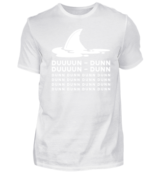 Shark Dunn Dunn Dunn - Funny Animal Gift