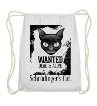 Schrödinger's Cat - Wanted Dead Alive