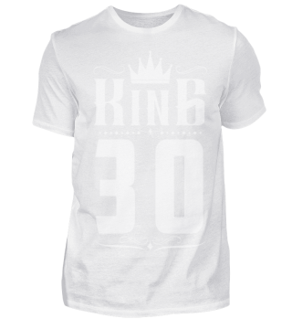 30. Geburtstag 30 Jahre King König weiss
