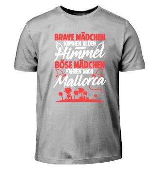 Böse Mädchen Mallorca Urlaub Geschenk