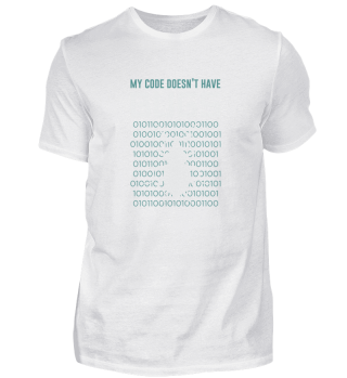 My code doesnt have bugs
