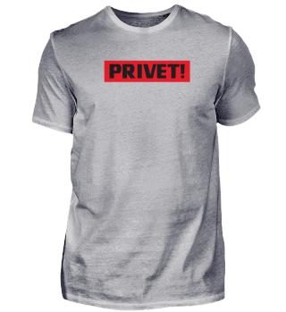 PRIVET! HALLO HELLO - Funny Russian Gift