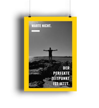 Warte nicht Sprüche Poster