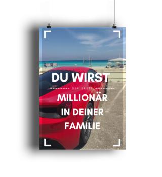 Du wirst Millionär Sprüche Poster