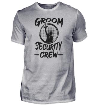 Groom security crew Junggesellenabschied