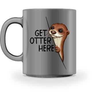 Get Otter Here   Lustiger Otter Kalauer