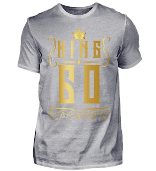 60. Geburtstag 60 Jahre King König Gold