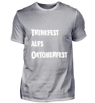 Trinkfest aufs Oktoberfest