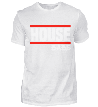 House Music House Party House Babe