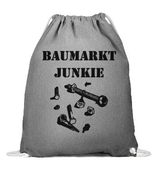 Baumarkt Junkie | Geschenk | Heimwerker