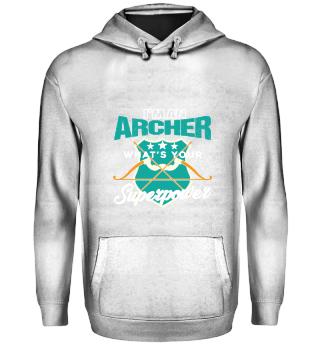 I'm An Archer Archery