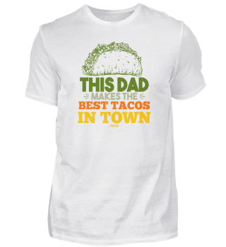 Tacos Dad Father's Day Gift