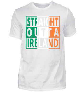 Straight Outta Ireland Irland