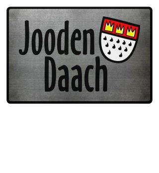 Jooden Daach - Kölsche Fußmatte