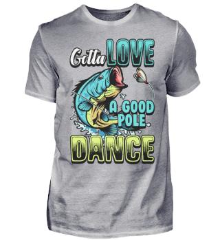 Angeln Angler Pole Dance Spruch