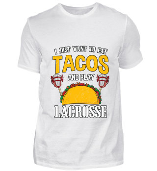 Tacos And Lacrosse