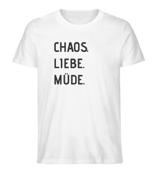 T-Shirt: Elternsein in 3 Worten (schwarzer Aufdruck)